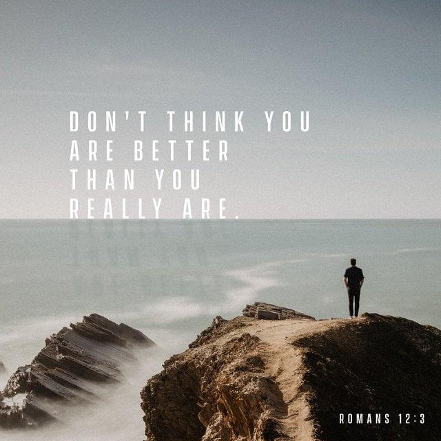 Romans 12:3 NLT