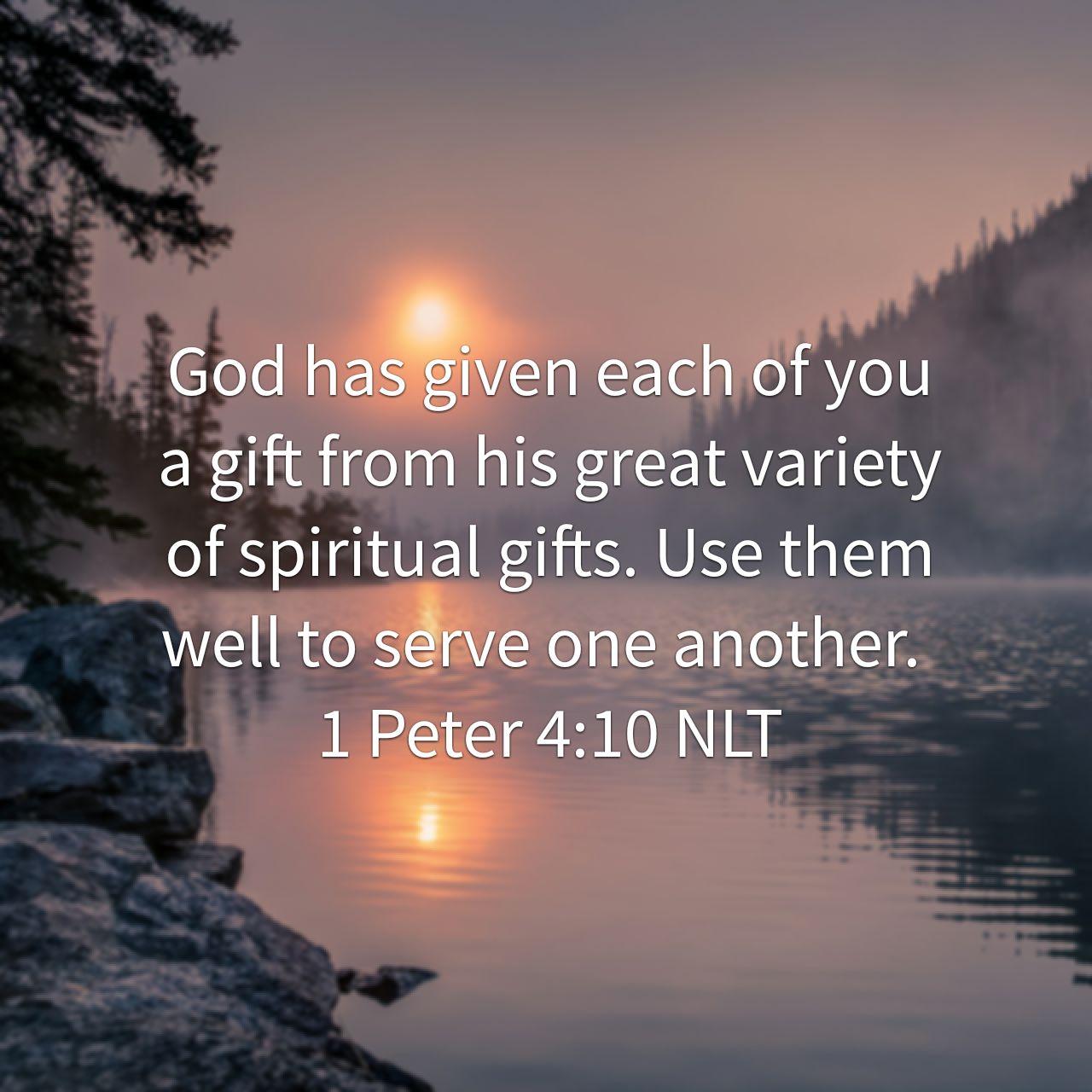 1 Peter 4:10 NLT