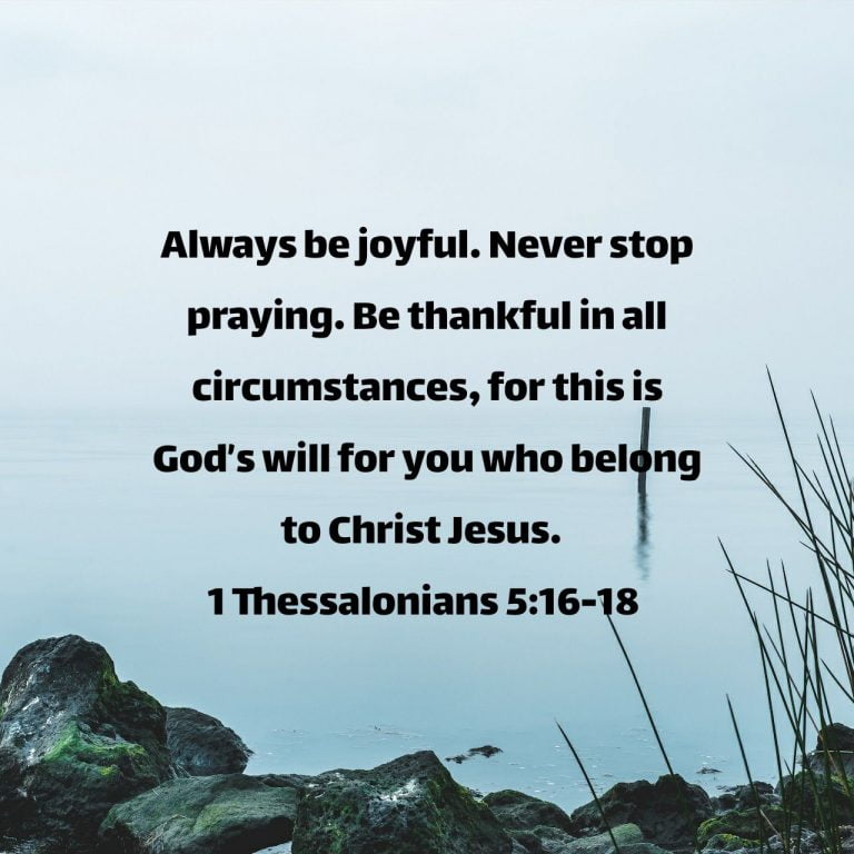 Joy, Prayer, And Thankfulness