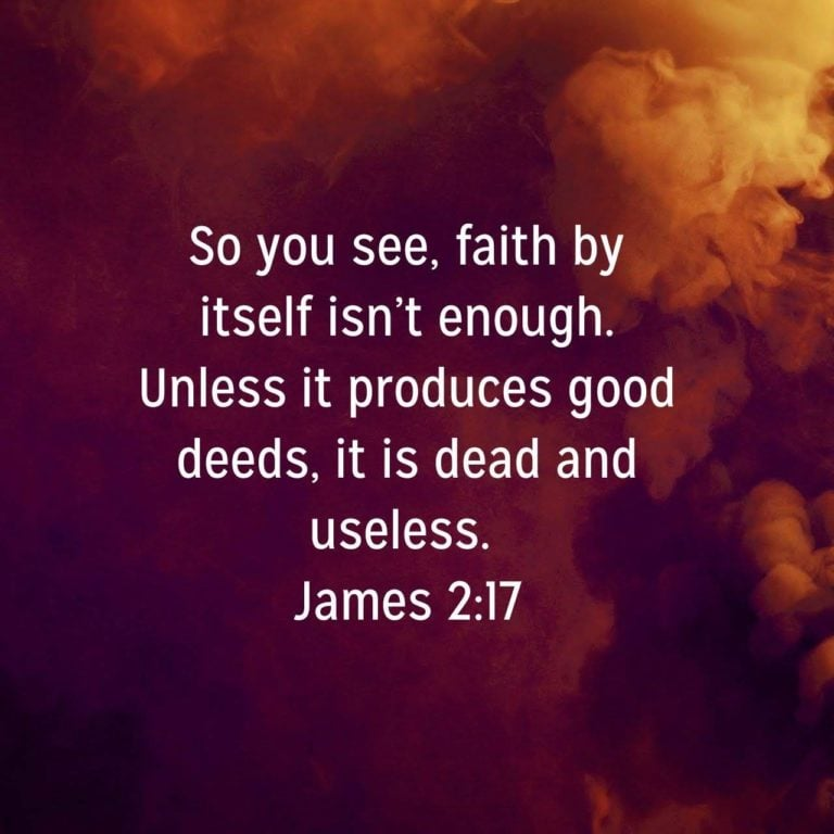 What Is Faith Without Action? – James Day 2